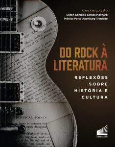 Do Rock à Literatura: reflexões sobre História e Cultura.